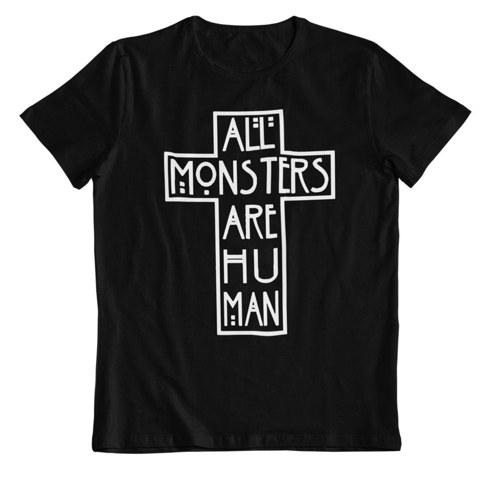 Camiseta Cruz All monsters are human