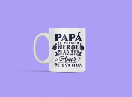 taza personalizada día del padre el primer heroe
