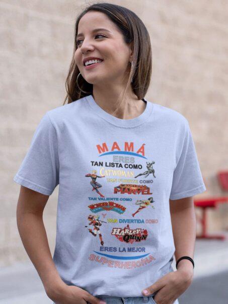 camiseta dia de la madre heroinas