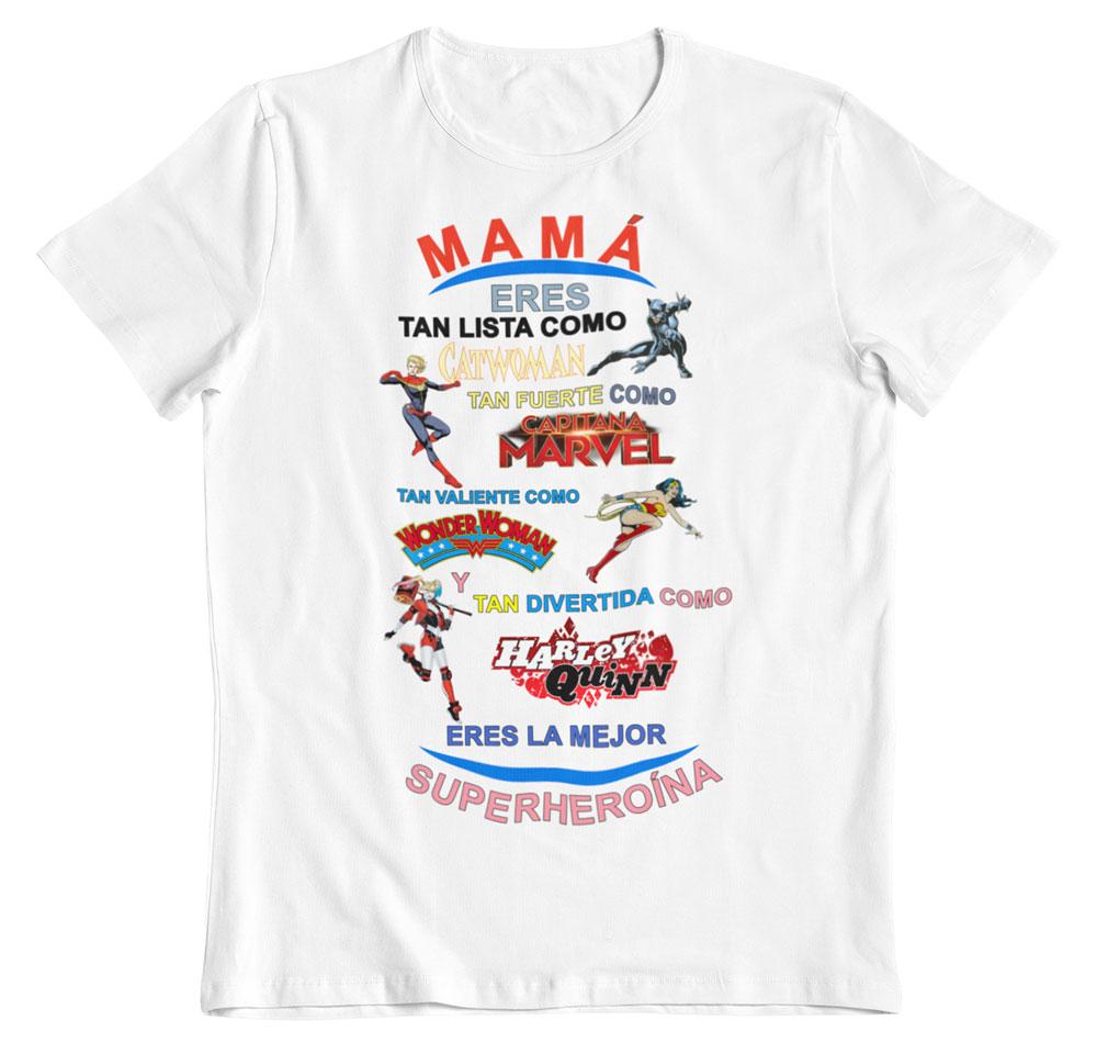 Camiseta día de la madre superheroínas blanca