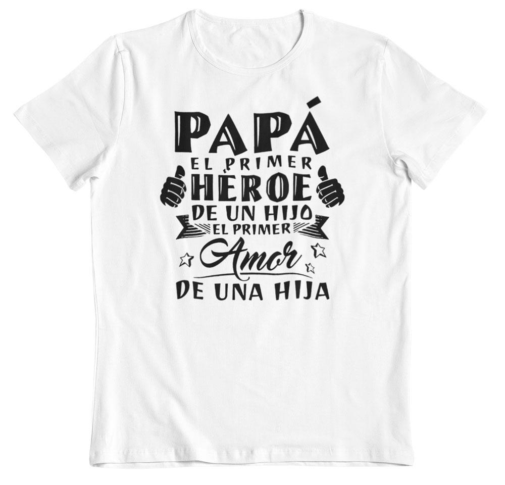 Camisetas por el día del padre primer héroe y amor